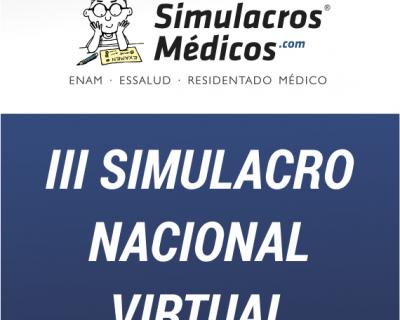 III Simulacro Nacional Virtual – Residentado Médico 2019